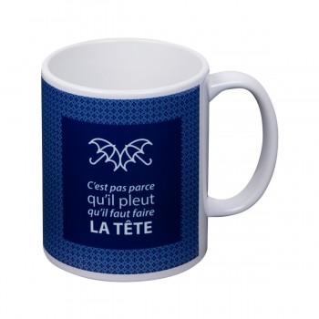 """Mug  """" C'est par parce..."""