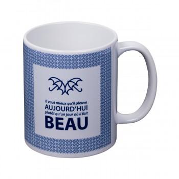 """Mug  """" Il vaut mieux qu'il..."""